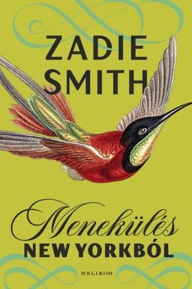 Zadie Smith - Menekülés New Yorkból [eKönyv: epub, mobi]