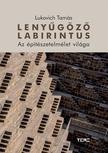 Lukovich Tamás - Lenyűgöző labirintus