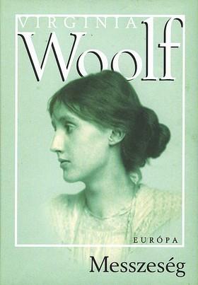 Virginia Woolf - Messzeség