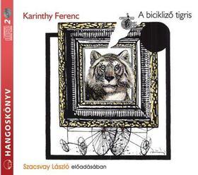 """Képtalálat a következőre: """"Karinthy Ferenc: A bicikliző tigris"""""""