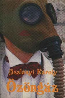 Aszlányi Károly - Özöngáz [antikvár]
