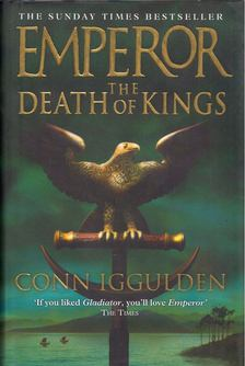 Conn Iggulden - Emperor: The Death of Kings [antikvár]