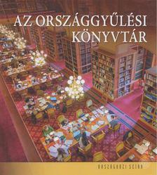 VILLÁM JUDIT - Az Országgyűlési Könyvtár [antikvár]
