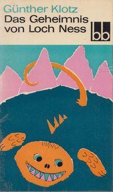 Günther Klotz - Das Geheimnis von Loch Ness [antikvár]