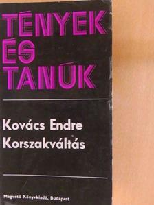 Kovács Endre - Korszakváltás [antikvár]