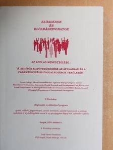 Bálint Zsuzsanna - Az ápolás menedzselése: 'A segítők együttműködése az ápolásban és a paramedicinális foglalkozások területén' [antikvár]