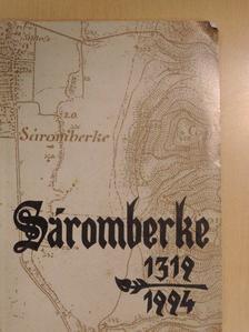 Berekméri D. István - Sáromberke 1319-1994 [antikvár]