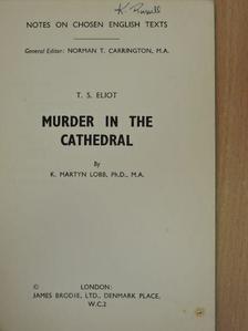 K. Martyn Lobb - Murder in the Cathedral [antikvár]