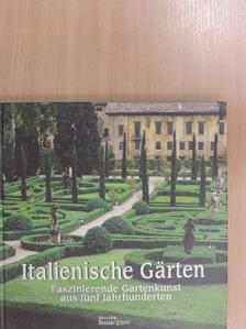 Cesare M. Cunaccia - Italienische Gärten [antikvár]