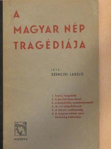 Szenczei László - A magyar nép tragédiája [antikvár]
