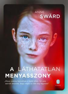 Sward, Anne - A láthatatlan menyasszony