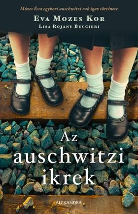 Eva Mozes Kor - Az auschwitzi ikrek [eKönyv: epub, mobi]