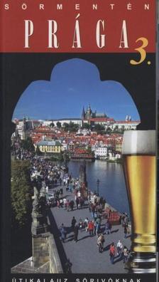 Hagymásy - Marton - Vétek - Sörmentén Prága