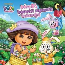Veronica Paz - Dóra, a felfedező - Dóra húsvéti nyuszis kalandja