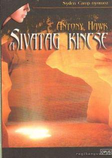 HAWK, ANTONY - Sivatag kincse [antikvár]