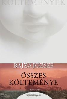 Bajza József - Bajza József összes költeménye [eKönyv: epub, mobi]