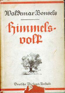 Waldemar Bonsels - Himmelsvolk [antikvár]