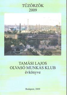 Lengyel Géza - Tűzőrzők 2009 [antikvár]
