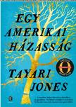 Jones, Tayari - Egy amerikai házasság