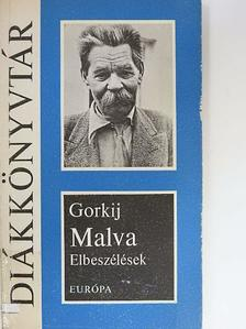 Makszim Gorkij - Malva [antikvár]