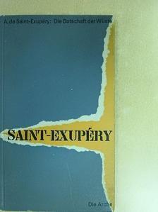 Antoine de Saint-Exupéry - Die Botschaft der Wüste [antikvár]