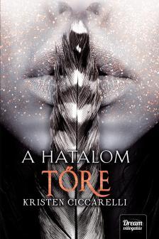 Kristen Ciccarelli - A hatalom tőre (Iskari-sorozat 2. rész)
