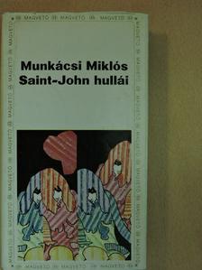 Munkácsi Miklós - Saint-John hullái [antikvár]