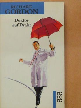 Richard Gordon - Doktor auf Draht [antikvár]