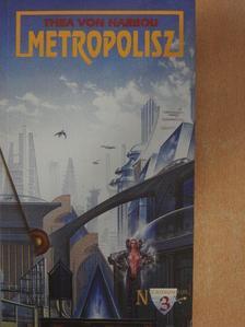 Thea von Harbou - Metropolisz [antikvár]