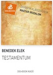 Benedek Elek - Testamentum / Hat levél [eKönyv: epub, mobi]