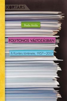 Buda Attila - Folytonos változásban - A Kortárs története, 1957-2017