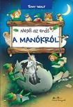 TONY WOLF - Mesél az erdő - A manókról