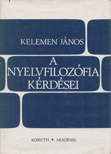 Kelemen János - A nyelvfilozófia kérdései [antikvár]