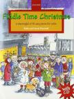 FIDDLE TIME CHRISTMAS A STOCKINGFUL OF 32 EASY PIECES FOR VIOLIN (BLACKWELL)