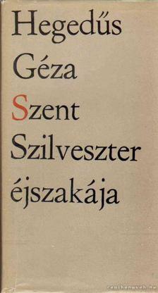 Hegedüs Géza - Szent Szilveszter éjszakája [antikvár]