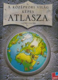 Simon Adams - A középkori világ képes atlasza [antikvár]