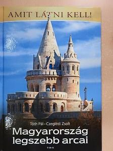 Czeglédi Zsolt - Magyarország legszebb arcai [antikvár]