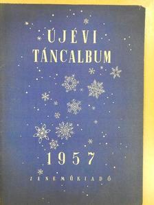 Csanak Béla - Újévi táncalbum 1957 [antikvár]