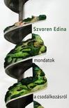Szvoren Edina - Mondatok a csodálkozásról