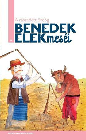 Benedek Elek - A RÁSZEDETT ÖRDÖG - BENEDEK ELEK MESÉI 6.
