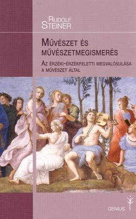Rudolf Steiner - Művészet és művészetmegismerés