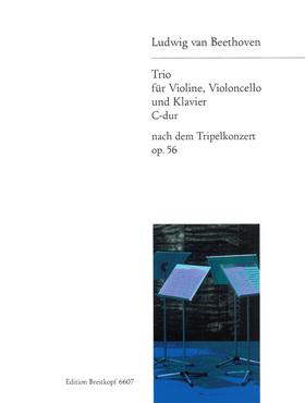 BEETHOVEN - TRIO FÜR VIOLINE, VIOLONCELLO UND KLAVIER C DUR NACH DEM TRIPELKONZERT OP.56