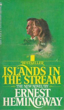 Ernest Hemingway - Islands in the Stream [antikvár]