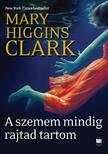 Mary Higgins Clark - A szemem mindig rajtad tartom