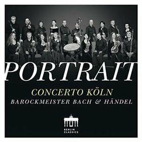 BACH - HANDEL - CONCERTO KÖLN CD
