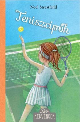 Noel Streatfeild - Teniszcipők