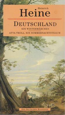Heinrich Heine - Atta Troll. Ein Sommernachtstraum / Deutschland. Ein Wintermärchen [antikvár]