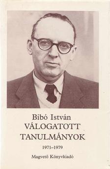 Bibó István - Válogatott tanulmányok III. kötet [antikvár]