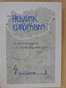 Arató Endre - Helyünk Európában I. (töredék) [antikvár]