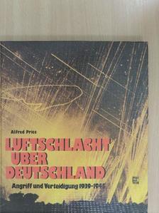 Alfred Price - Luftschlacht über Deutschland [antikvár]